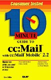 Book Cover 10 Minute Guide to Cc: Mail With Cc : Mail Mobile