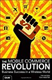 Book Cover The Mobile Commerce Revolution: Business Success in a Wireless World (Que Biz-Tech)