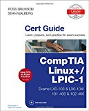 Book Cover CompTIA Linux+ / LPIC-1 Cert Guide: (Exams LX0-103 & LX0-104/101-400 & 102-400) (Certification Guide)