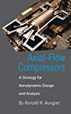 Book Cover Axial-Flow Compressors: A Strategy for Aerodynamic Design and Analysis