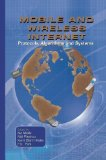 Book Cover Mobile and Wireless Internet: Protocols, Algorithms and Systems