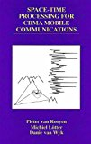 Book Cover Space-Time Processing for CDMA Mobile Communications (The Springer International Series in Engineering and Computer Science)