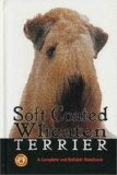 Book Cover Soft Coated Wheaten Terrier a Complete (Complete & Reliable Handbook)