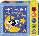 Book Cover Baby's Very First Noisy Nursery Rhymes (Baby's Very First Noisy Book)