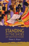 Book Cover Standing in the Shoes My Mother Made: A Womanist Theology