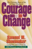 Book Cover Courage to Change: The Christian Roots of the 12-Step Movement