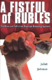 Book Cover A Fistful of Rubles: The Rise and Fall of the Russian Banking System