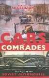 Book Cover Cars for Comrades: The Life of the Soviet Automobile