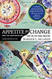 Book Cover Appetite for Change: How the Counterculture Took On the Food Industry
