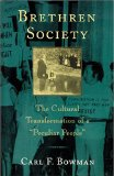 Book Cover Brethren Society: The Cultural Transformation of a