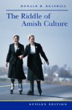 Book Cover The Riddle of Amish Culture (Center Books in Anabaptist Studies)