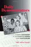 Book Cover Daily Demonstrators: The Civil Rights Movement in Mennonite Homes and Sanctuaries (Young Center Books in Anabaptist and Pietist Studies)