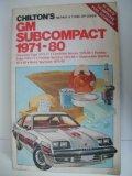 Book Cover Chilton's Gm Subcompact 1971-80: Chevrolet Vega 1971-77, Chevrolet Monza 1975-80, Pontiac Astre 1975-77, Pontiac Sunbird 1975-80, Oldsmobile Starfire 1975-80, (Chilton's Repair & Tune-Up Guides)