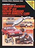 Book Cover Chilton's Guide to Emission Diagnosis Tune-Up and Vacuum Diagrams 1984-86 Domestic Cars (Automobile Repair and Maintenance Series)