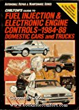 Book Cover Chilton's Guide to Fuel Injection and Electronic Engine Controls, 1984-88/Domestic Cars and Trucks (Automobile Repair and Maintenance Series)