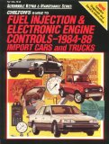 Book Cover Chilton's Guide to Fuel Injection and Electronic Engine Controls, 1984-88 Import Cars and Trucks (Automobile Repair and Maintenance Series)