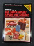 Book Cover Chilton's Guide to Air Conditioning Repair and Service 1987-89: Domestic Cars and Popular Imports (Automobile Repair & Maintenance Series)
