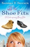 Book Cover If the Shoe Fits: A Contemporary Fairy Tale