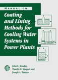 Book Cover Manual on Coating and Lining Methods for Cooling Water Systems in Power Plants (Astm Special Technical Publication// Stp)