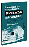 Book Cover ASTM Monograph 4 Investigation and Interpretation of Black Box Data in Automobiles: A Guide to the Concepts and Formats of Computer Data in Vehicle Sa ... Society for Testing and Materials), 4.)