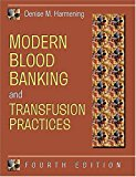 Book Cover Modern Blood Banking and Transfusion Practices