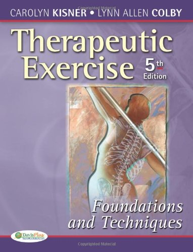 Book Cover Therapeutic Exercise: Foundations and Techniques (Therapeutic Exercise: Foundations & Techniques) (5th edition)