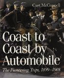 Book Cover Coast to Coast by Automobile: The Pioneering Trips, 1899-1908