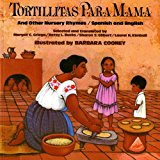 Book Cover Tortillitas para Mamá and Other Nursery Rhymes (Bilingual Edition in Spanish and English)