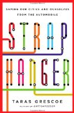 Book Cover Straphanger: Saving Our Cities and Ourselves from the Automobile