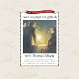 Book Cover From Telegraph to Light Bulb with Thomas Edison (My American Journey) Kit