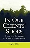 Book Cover In Our Clients' Shoes: Theory and Techniques of Therapeutic Assessment (Counseling and Psychotherapy)