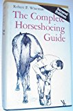 Book Cover The Complete Horseshoeing Guide