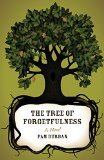 Book Cover The Tree of Forgetfulness (Yellow Shoe Fiction)