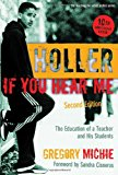 Book Cover Holler If You Hear Me: The Education of a Teacher and His Students, Second Edition (Teaching for Social Justice) (Teaching for Social Justice (Paperback))