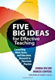 Book Cover Five Big Ideas for Effective Teaching: Connecting Mind, Brain, and Education Research to Classroom Practice