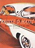 Book Cover Cruise-O-Matic, Automobile Advertising of the 1950's