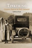 Book Cover Tinkering: Consumers Reinvent the Early Automobile