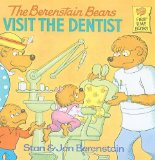 Book Cover The Berenstain Bears Visit the Dentist (Berenstain Bears First Time Books)