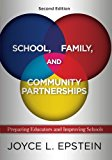 Book Cover School, Family, and Community Partnerships: Preparing Educators and Improving Schools