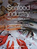Book Cover The Seafood Industry: Species, Products, Processing, and Safety