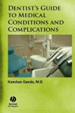 Book Cover Dentist's Guide to Medical Conditions and Complications