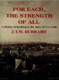 Book Cover For Each the Strength of All: A History of Banking in New York State