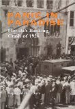 Book Cover Panic in Paradise: Florida's Banking Crash of 1926