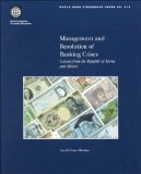 Book Cover Management and Resolution of Banking Crises: Lessons from the Republic of Korea and Mexico (World Bank Discussion Papers)