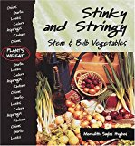 Book Cover Stinky and Stringy : Stem & Bulb Vegetables (Plants We Eat)