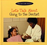 Book Cover Let's Talk About Going to the Dentist (The Let's Talk Library)