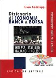 Book Cover Dictionary of Economics, Banking and Stock Market Terms: English to Italian and Italian to English : Dizionario di Economia Banca e Borsa INglese - Italiano / Italiano - Inglese