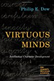 Book Cover Virtuous Minds: Intellectual Character Development