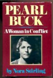 Book Cover Pearl Buck, a Woman in Conflict