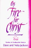 Book Cover On Fire for Christ: Stories of Anabaptist Martyrs, Retold from Martyrs Mirror